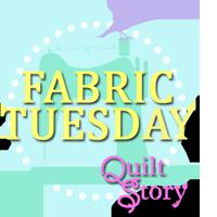 Fabric Tuesday