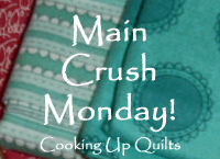 cooking-up-quilts-main-crush-monday